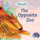 The Opposite Zoo Cover Image