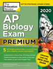 Cracking the AP Biology Exam 2020, Premium Edition: 5 Practice Tests + Complete Content Review + Proven Prep for the NEW 2020 Exam (College Test Preparation) Cover Image