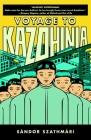 Voyage to Kazohinia Cover Image