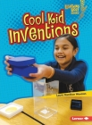 Cool Kid Inventions Cover Image