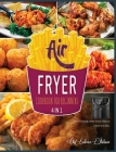 Air Fryer Cookbook for Beginners [4 Books in 1]: What to Know, What to Eat, How to Thrive in a Meal Cover Image