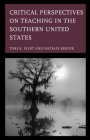 Critical Perspectives on Teaching in the Southern United States Cover Image