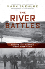 The River Battles: Canada's Final Campaign in World War II Italy Cover Image
