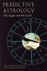 Predictive Astrology: The Eagle and the Lark Cover Image