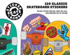 Stickerbomb Skateboard: 150 Classic Skateboard Stickers Cover Image