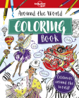 Around the World Coloring Book (Lonely Planet Kids) Cover Image