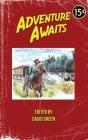 Adventure Awaits: Volume 1 Cover Image
