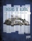 Fantasmas de Alcatraz Y Otros Lugares Embrujados del Oeste Cover Image