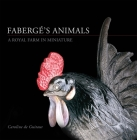 Fabergé's Animals: A Royal Farm in Miniature Cover Image