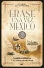 Érase Una Vez México 2 Cover Image