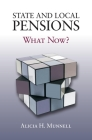 State and Local Pensions: What Now? Cover Image