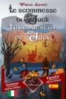 Le scommesse di Jack (Racconto celtico) - Las apuestas de Jack (Un cuento celta): Bilingue con testo a fronte - Textos bilingües en paralelo: Italiano Cover Image