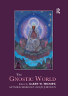 The Gnostic World (Routledge Worlds) Cover Image