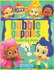 bubble guppies: Coloring Book for Kids and Adults with Fun, Easy, and Relaxing (Coloring Books for Adults and Kids 2-4 4-8 8-12+) High Cover Image