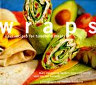 Wraps: Easy Recipes for Handheld Meals Cover Image