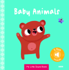 My Little Sound Book: Baby Animals (My Little Sound Books) Cover Image