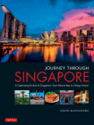 Journey Through Singapore: A Captivating Portrait of Singapore - From Marina Bay to Changi Airport Cover Image