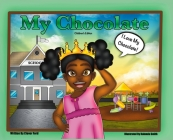 My Chocolate: Children's Edition Cover Image