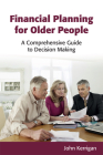 Financial Planning for Older People: A Comprehensive Guide to Decision Making Cover Image
