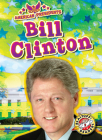 Bill Clinton (American Presidents) Cover Image