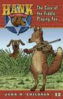 The Case of the Fiddle-Playing Fox (Hank the Cowdog #12) Cover Image