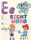 Sight Words Workbook: Trace, and then Write the Sight Word, Activity Book for Kindergarten Kids, Toddlers and Preschoolers! Cover Image