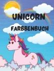 Unicorn Farbbenbuch: Lustige und bezaubernde Designs für Jungen und Mädchen; für Kinder von 4-8 Jahren Cover Image