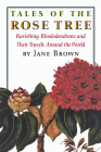 Tales of the Rose Tree: Ravishing Rhododendrons and Their Travels Around the World Cover Image
