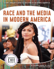 Race and the Media in Modern America Cover Image