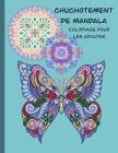 Chuchotement de mandala coloriage pour les adultes: 50 conceptions uniques de Mandala pour soulagement de stress et détente pour adultes - Convient au Cover Image