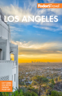Fodor's Los Angeles: With Disneyland and Orange County (Full-Color Travel Guide) Cover Image