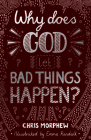 Why Does God Let Bad Things Happen? (Big Questions) Cover Image