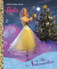 Barbie: The Nutcracker (Little Golden Book) Cover Image