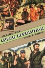 Inside the Cuban Revolution: Fidel Castro and the Urban Underground Cover Image