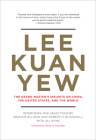 Lee Kuan Yew: The Grand Master's Insights on China, the United States, and the World (Belfer Center Studies in International Security) Cover Image