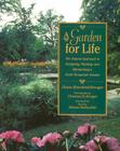 A Garden for Life: The Natural Approach to Designing, Planting, and Maintaining a North Temperate Garden Cover Image