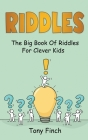 Riddles: The big book of riddles for clever kids Cover Image