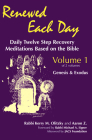 Renewed Each Day--Genesis & Exodus: Daily Twelve Step Recovery Meditations Based on the Bible Cover Image
