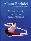 El secreto de la fuerza sobrehumana / The Secret of Superhuman Strength Cover Image