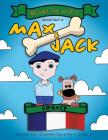 Around the World Adventures of Max and Jack: France Cover Image