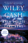 When Ghosts Come Home: A Novel Cover Image