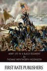 Army Life in a Black Regiment Cover Image
