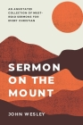 Sermon on the Mount: An annotated collection of must-read sermons for every Christian Cover Image