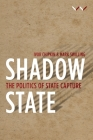 Shadow State: The Politics of State Capture Cover Image