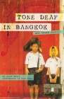 Tone Deaf in Bangkok: And Other Places Cover Image