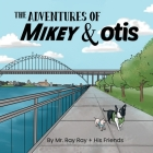 The Adventures of La Mike and Otis Cover Image