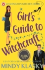 Girl's Guide to Witchcraft: 15th Anniversary Edition Cover Image