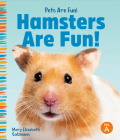 Hamsters Are Fun! Cover Image
