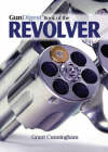 The Gun Digest Book of the Revolver Cover Image