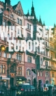 What I see Europe Cover Image